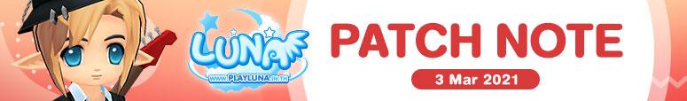 Patch Note ประจำวันที่ 3 มีนาคม 2564